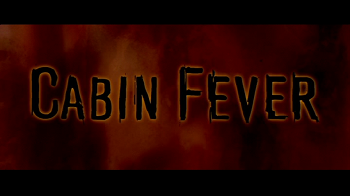 imdb-cabin-fever-title-screen